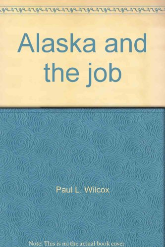 9780828316033: Alaska and the job