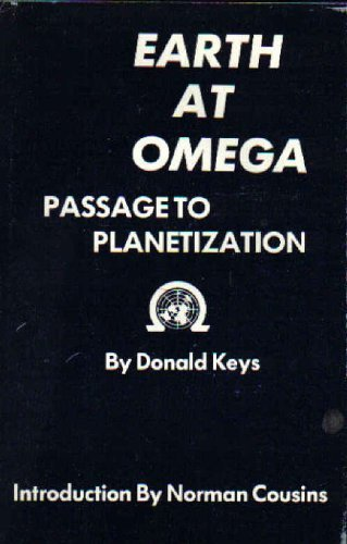 9780828317436: Earth at Omega: Passage to Planetization
