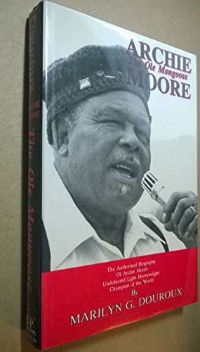 9780828319447: Archie Moore: The Ole Mongoose