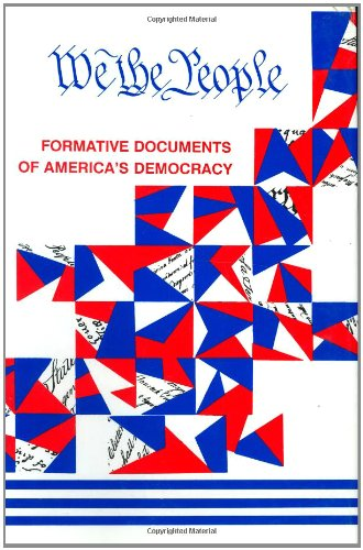 We, the People: Formative Documents of America's: Adolph Caso