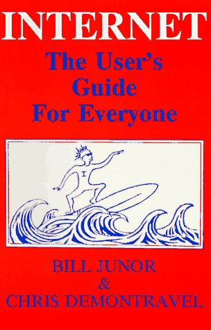 9780828320139: Internet: The User's Guide for Everyone