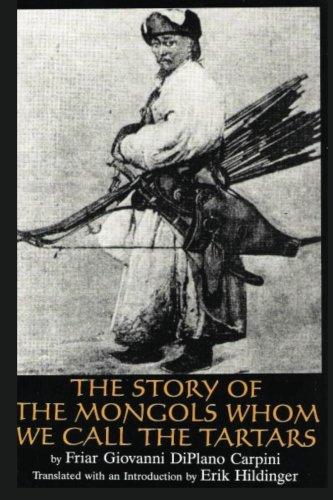 The Story of the Mongols Whom We: Da Pian Del