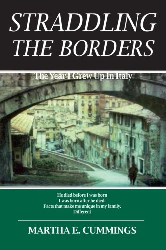 Straddling the Borders : The Year I: Cummings, Martha T.;