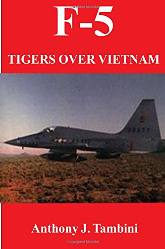 9780828320597: F-5 Tigers over Vietnam