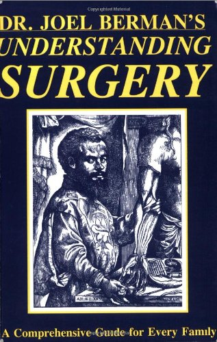 9780828320610: Understanding Surgery: A Comprehensive Guide for Every Family