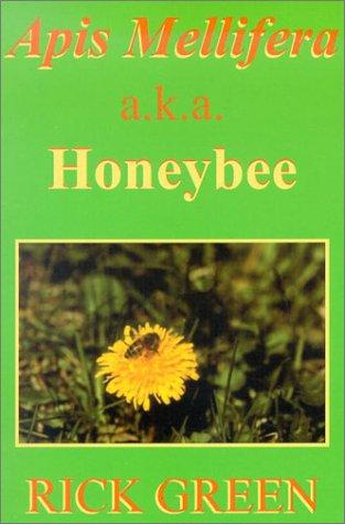 9780828320696: Apis Mellifera: A.K.A. Honeybee