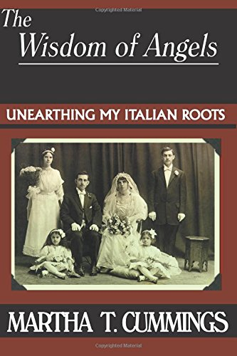 9780828320726: Wisdom of Angels: Unearthing My Italian Roots
