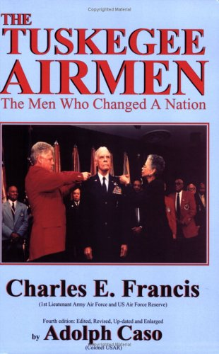 9780828320771: Tuskegee Airmen: The Men Who Changed a Nation