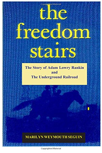 9780828320849: The Freedom Stairs: The Story of Adam Lowry Rankin, Underground Railroad Conductor