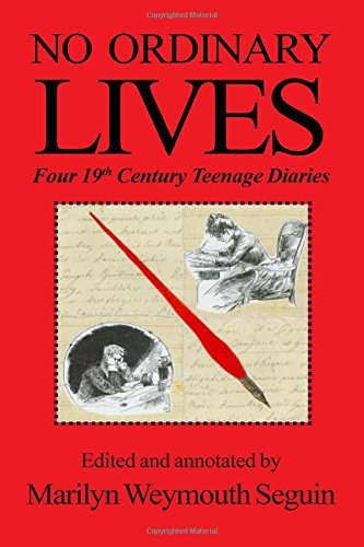 9780828321587: No Ordinary Lives -- Four 19th Century Teenage Diariesw