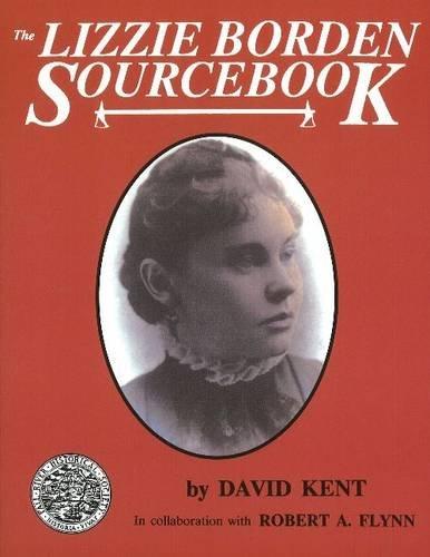 9780828322034: The Lizzie Borden Sourcebook