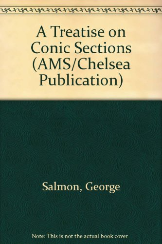 9780828400985: A Treatise on Conic Sections (AMS Chelsea Publishing)