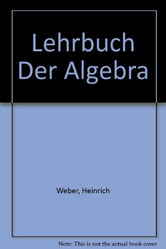 9780828401449: Lehrbuch der Algebra (3 Volume Set)