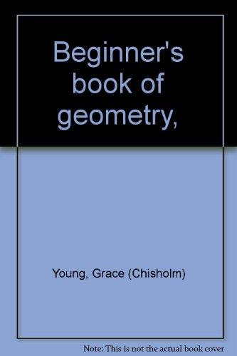 9780828402316: Beginner's book of geometry,