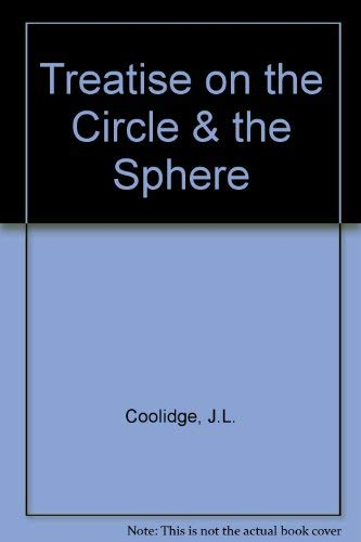 9780828402361: A Treatise on the Circle and the Sphere (AMS Chelsea Publishing)