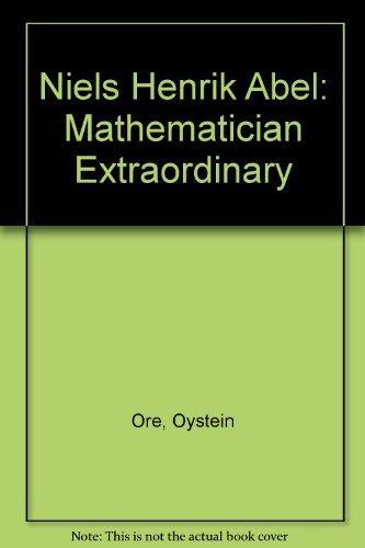 9780828402743: Niels Henrik Abel: Mathematician Extraordinary