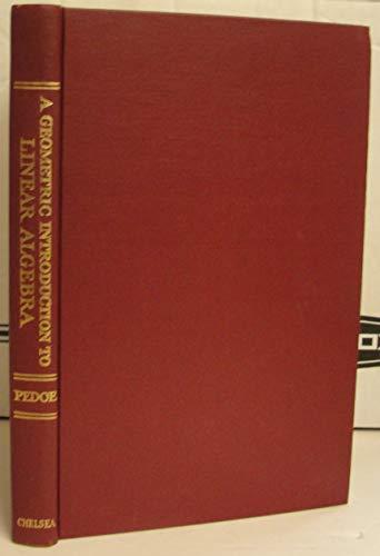 9780828402866: A Geometric Introduction to Linear Algebra