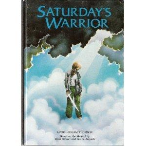 9780828406512: Saturday's Warrior