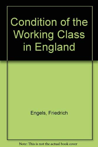 9780828500203: Condition of the Working Class in England