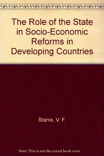 9780828502528: The Role of the State in Socio-Economic Reforms in Developing Countries