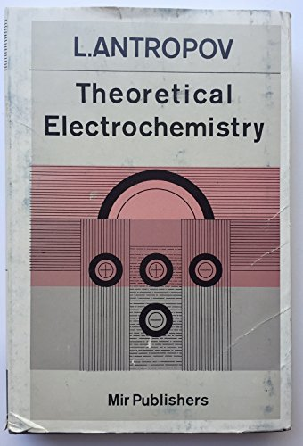 9780828506670: Theoretical Electrochemistry