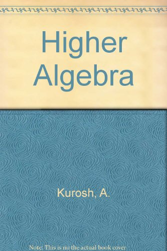 9780828507240: Higher Algebra