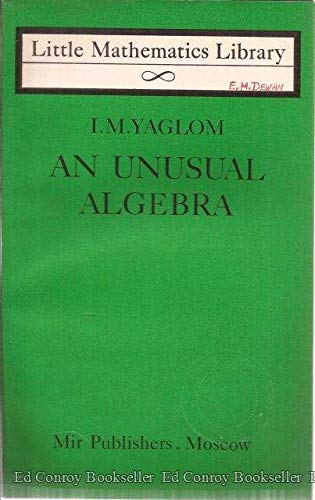 9780828507493: An Unusual Algebra