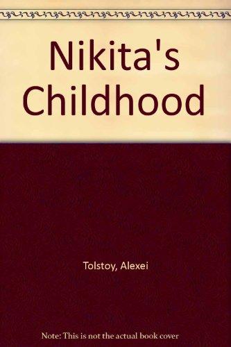 Nikita's Childhood: Tolstoy, Alexei