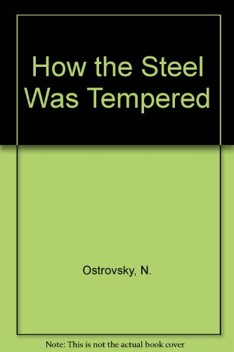 9780828517492: How the Steel Was Tempered