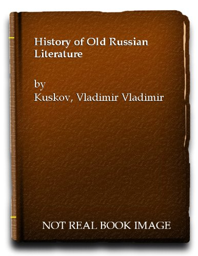 9780828518185: A History of Old Russian Literature
