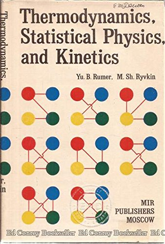 9780828518536: Thermodynamics Statistical Physics and Kinetics