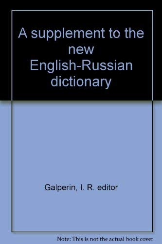 A Supplement To The New English-Russian Dictionary