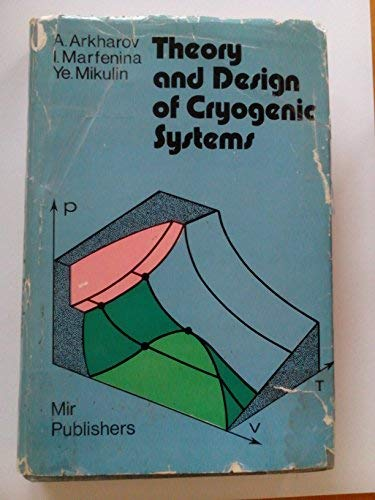 9780828519748: Theory and Design of Cryogenic Systems