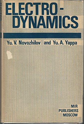 Electrodynamics: Novozhilov, Yu. V., and Yu. A. Yappa