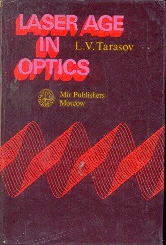 Laser Age in Optics: Tarasov, L. V.