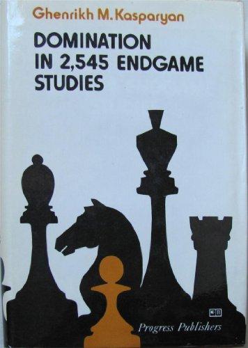 9780828521611: Domination in 2.545 Endgame Studies.