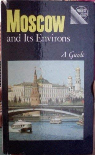 9780828522397: Moscow and Its Environs: A Guide