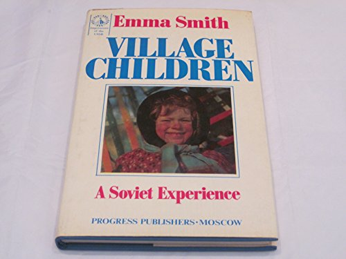 9780828524223: Village Children - A Soviet Experience. - Impressions of the USSR - Series