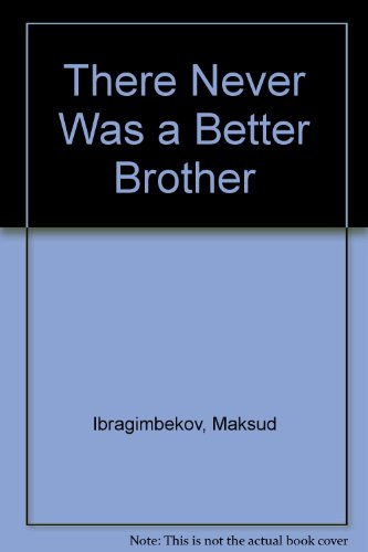 9780828524254: There Never Was a Better Brother