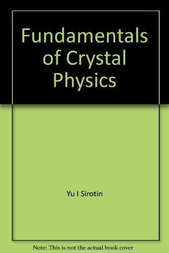 9780828524643: Fundamentals of Crystal Physics
