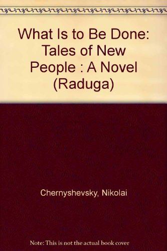 9780828525565: What Is to Be Done: Tales of New People : A Novel (Raduga)
