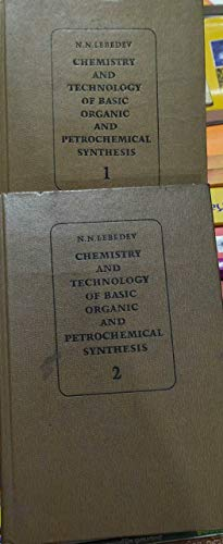 9780828527842: Chemistry and Technology of Basic Organic and Petrochemical Synthesis