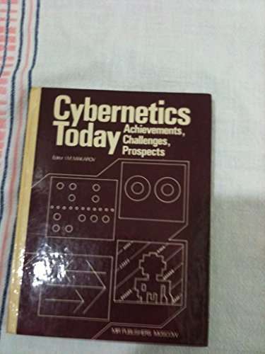 9780828528474: Cybernetics Today: Achievements, Challenges, Prospects