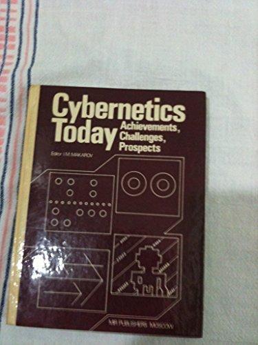 Cybernetics Today: Achievements, Challenges, Prospects: Palkin, Felix