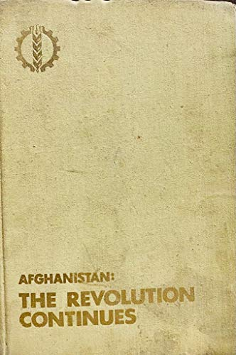 9780828529969: Afghanistan: The Revolution Continues