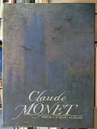 9780828530491: Claude Monet: Paintings in Soviet Museums (English and Russian Edition)