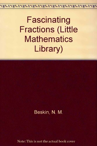 9780828531955: Fascinating Fractions (Little Mathematics Library)