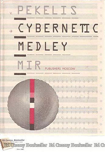 9780828532563: Cybernetic Medley