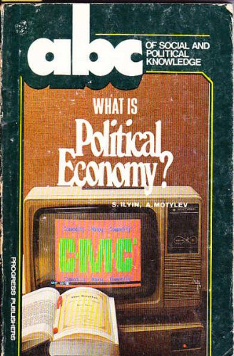 9780828532846: What Is Political Economy? (ABC of Social and Political Knowledge)
