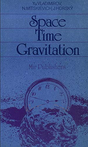 9780828533393: Space Time Gravitation